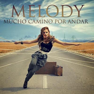 Melody anuncia nuevo disco, 'Mucho camino por andar'