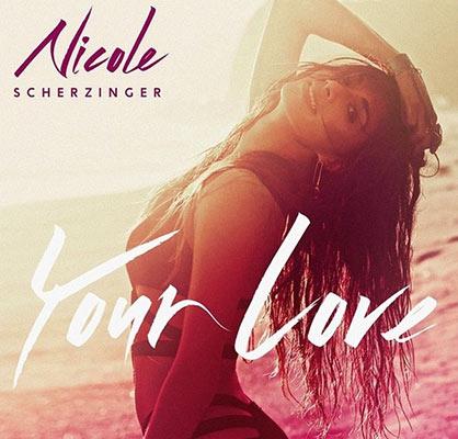 Nicole Scherzinger estrena su nuevo single, 'Your Love'