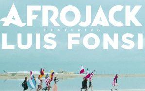 Afrojack y Luis Fonsi