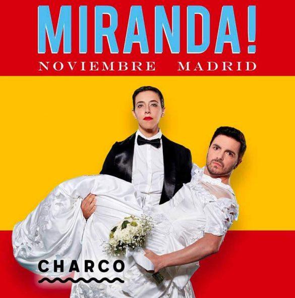 Miranda! en Madrid