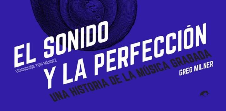 El sonido y la perfección