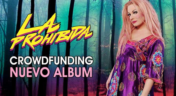 Crowdfunding de La Prohibida