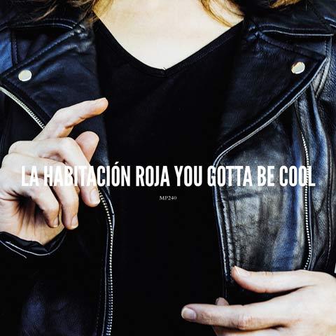 you-gotta-be-cool-roja