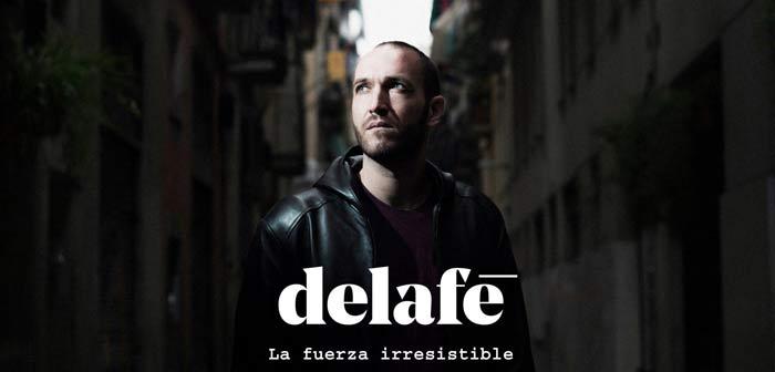 delafe-fuerza-irresistible