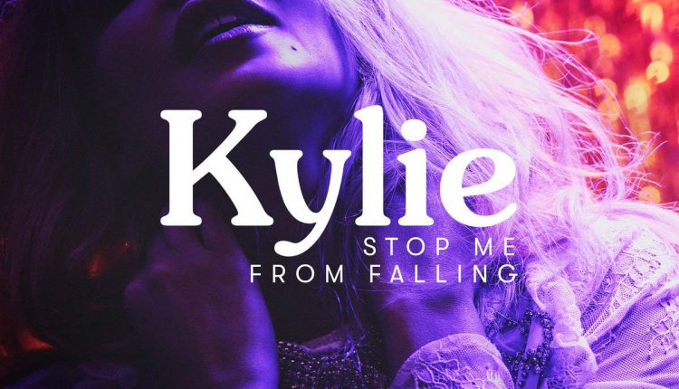 kylie-stop-me-from-falling