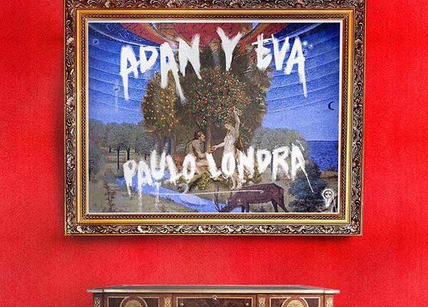 paulo-londra-adan-y-eva