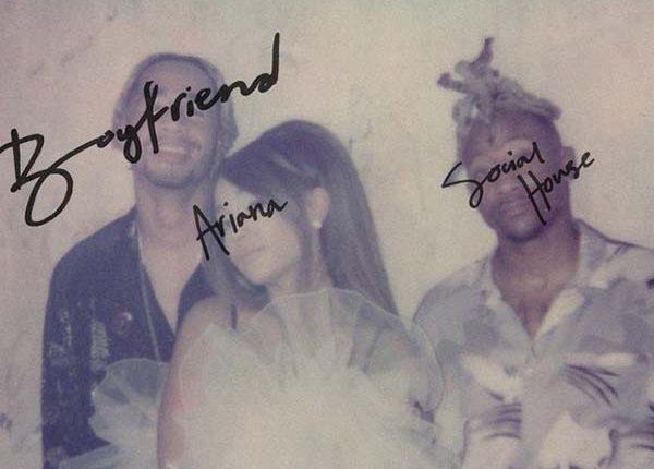 ariana-social-house-boyfriend