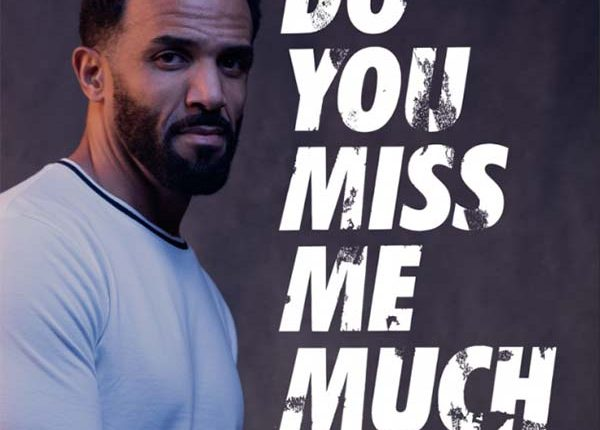 craig-david-do-you-miss-me-much