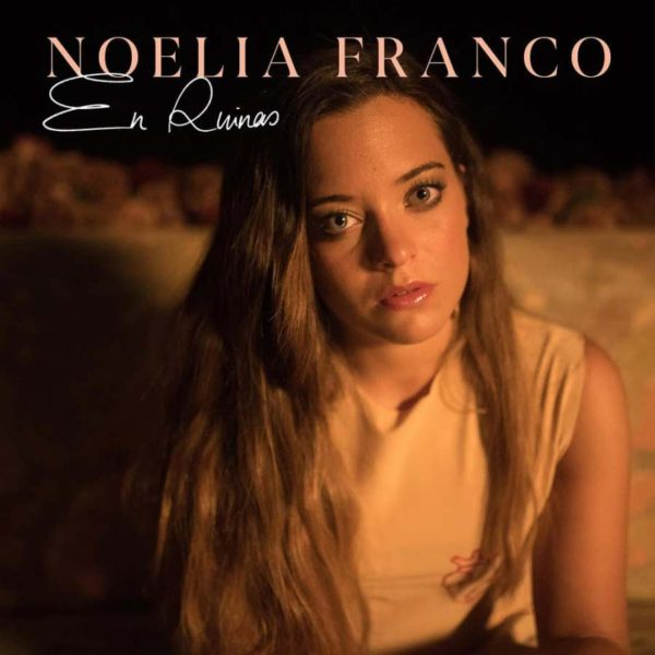 Primer single de Noelia Franco