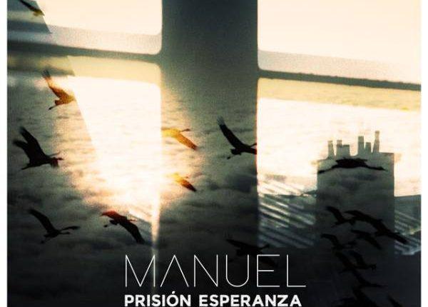 manuel-carrasco-prision-esperanza