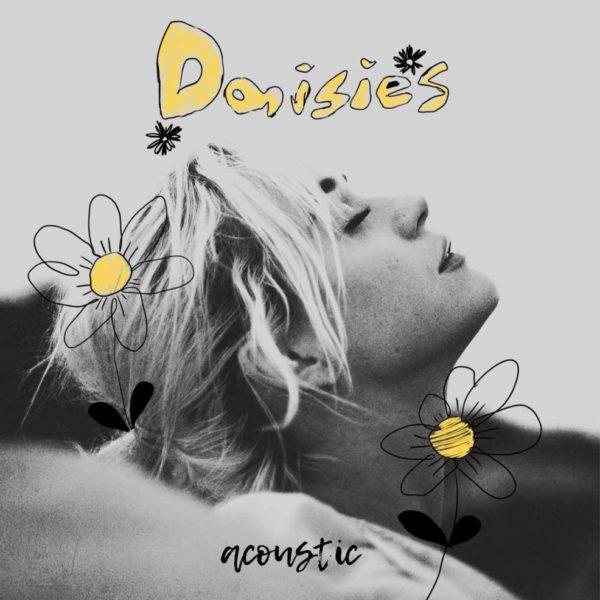 Versión acústica de Daisies