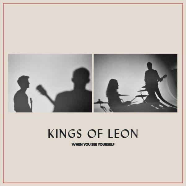 Kings of Leon publica su nuevo disco, 'When You See Yourself'  — Álvaro